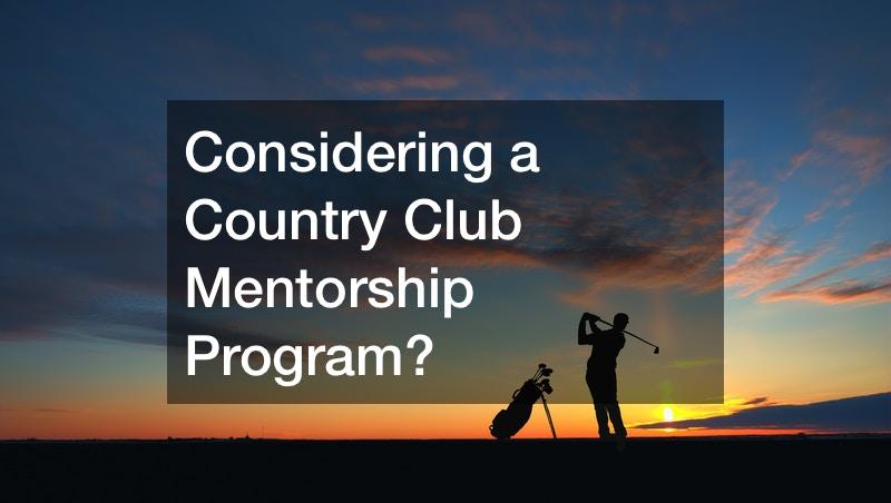 country club mentorship programs